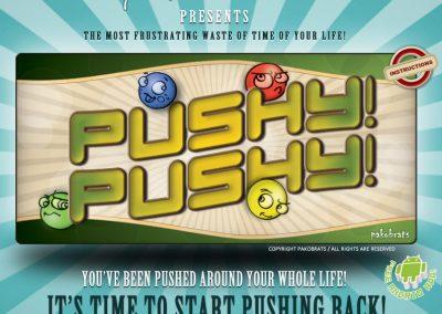 Pushy Pushy